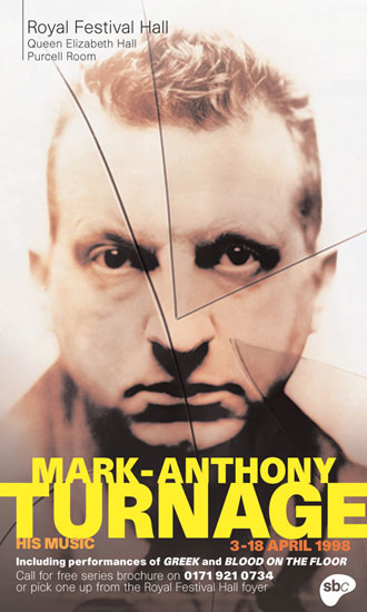 Mark-Anthony Turnage Festival poster Royal Festival Hall 1998 by John Pasche Photography by David Scheinmann