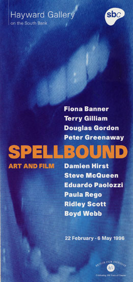 Spellbound Art and Film Exhibition Hayward Gallery 1996 by John Pasche Photography by Mike Fear