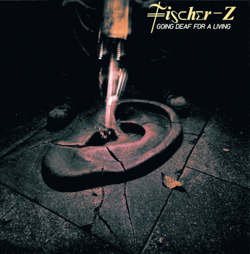 Fischer-Z Going deaf for a living album sleeve by John Pasche 1980 Photography by Phil Jude